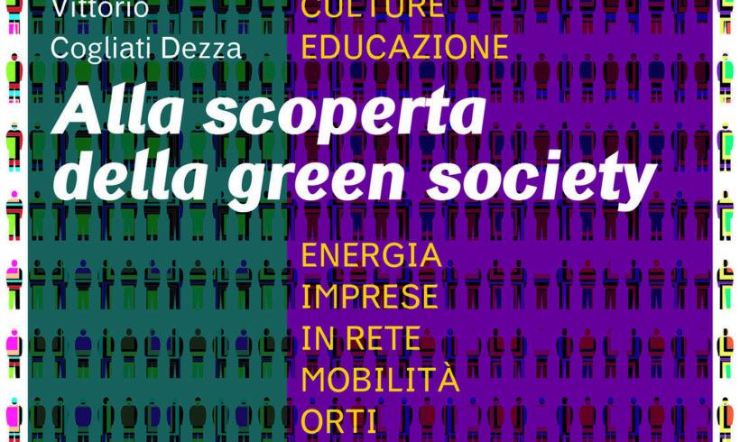 Alla scoperta della green society