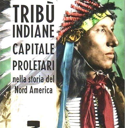 Un'originale lettura della storia dei nativi americani di Giorgio Stern