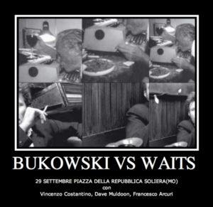Bukowski vs Waits @ Ivreaestate