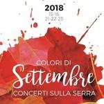 """""""Colori di Settembre"""", concerti sulla Serra"""