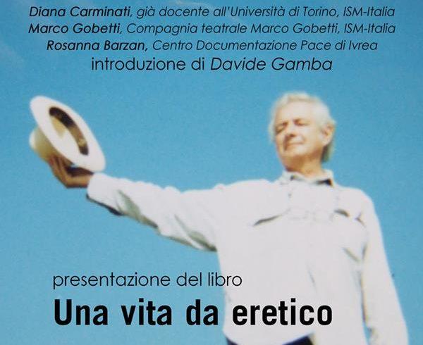 """""""Una vita da eretico"""" – presentazione del libro su Alfredo Tradardi"""