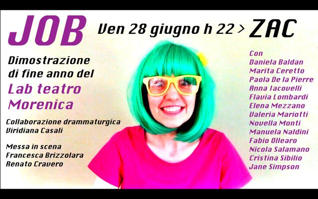 Job. Dimostrazione di fine anno del Laboratorio teatrale Morenica @ Zac!  Ivrea