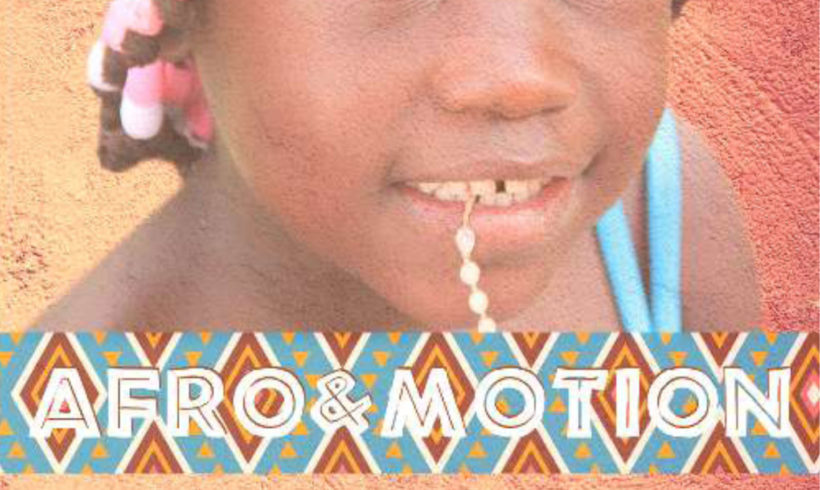 AFRO & MOTION, incontrare l'Africa
