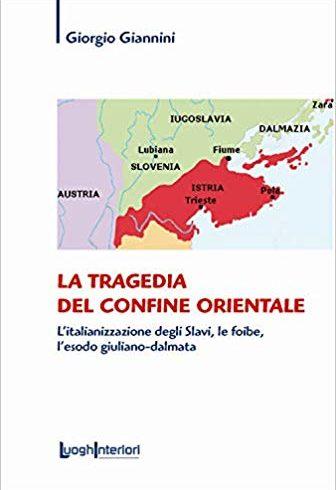 Martedì 11 allo ZAC! presentazione del libro di Giannini su: italianizzazione degli slavi, foibe, esodo giuliano-dalmata