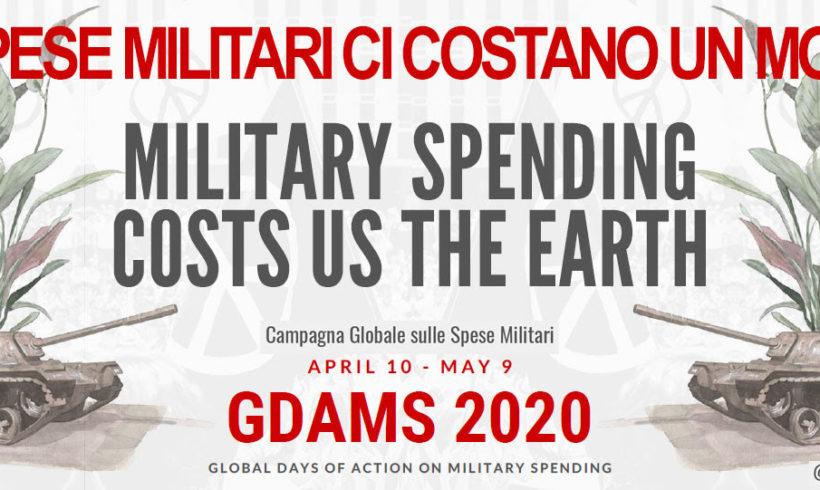 Il 10 Aprile e il 9 Maggio 2020 sono le giornate globali sulle spese militari