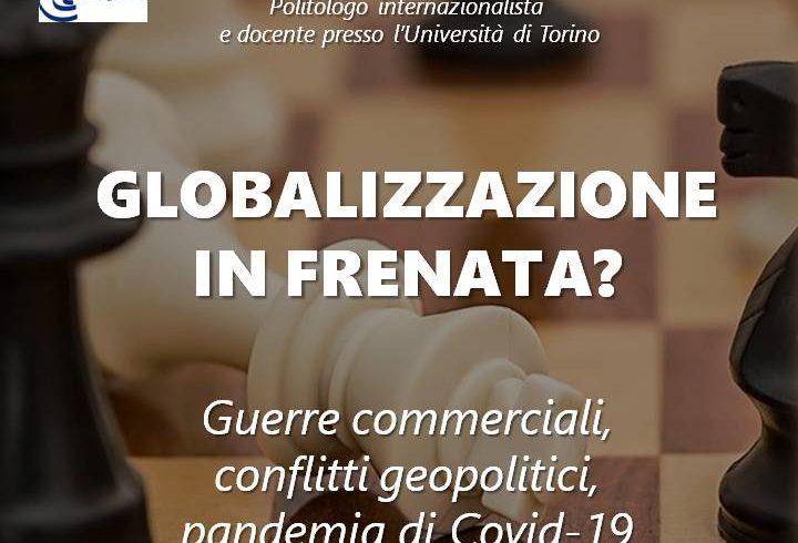 """""""Globalizzazione in frenata?"""" – Incontro del Forum Democratico del Canavese"""