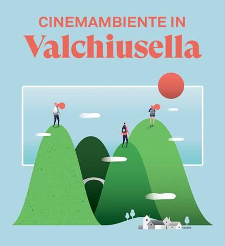 CINEMAMBIENTE in Valchiusella: parte seconda