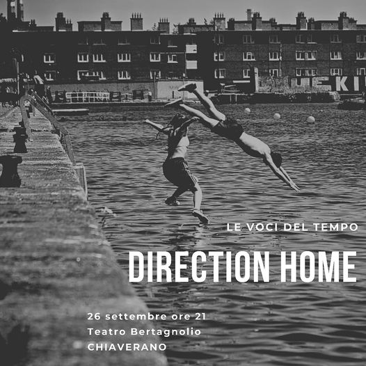 Direction home @ Teatro Bertagnolio