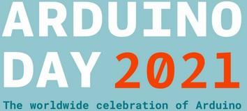 Sabato 27 marzo 2021 è l'Arduino Day