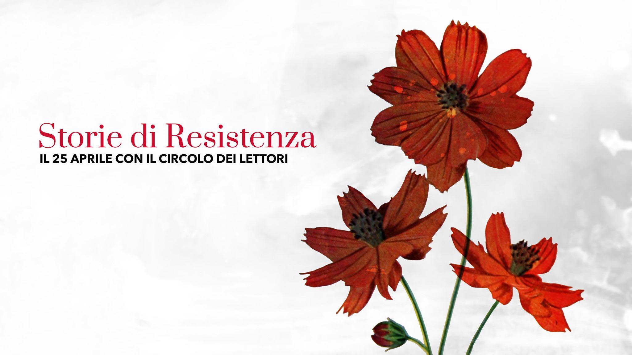 Storie di Resistenza @ Facebook del Circolo dei lettori e circololettori.it