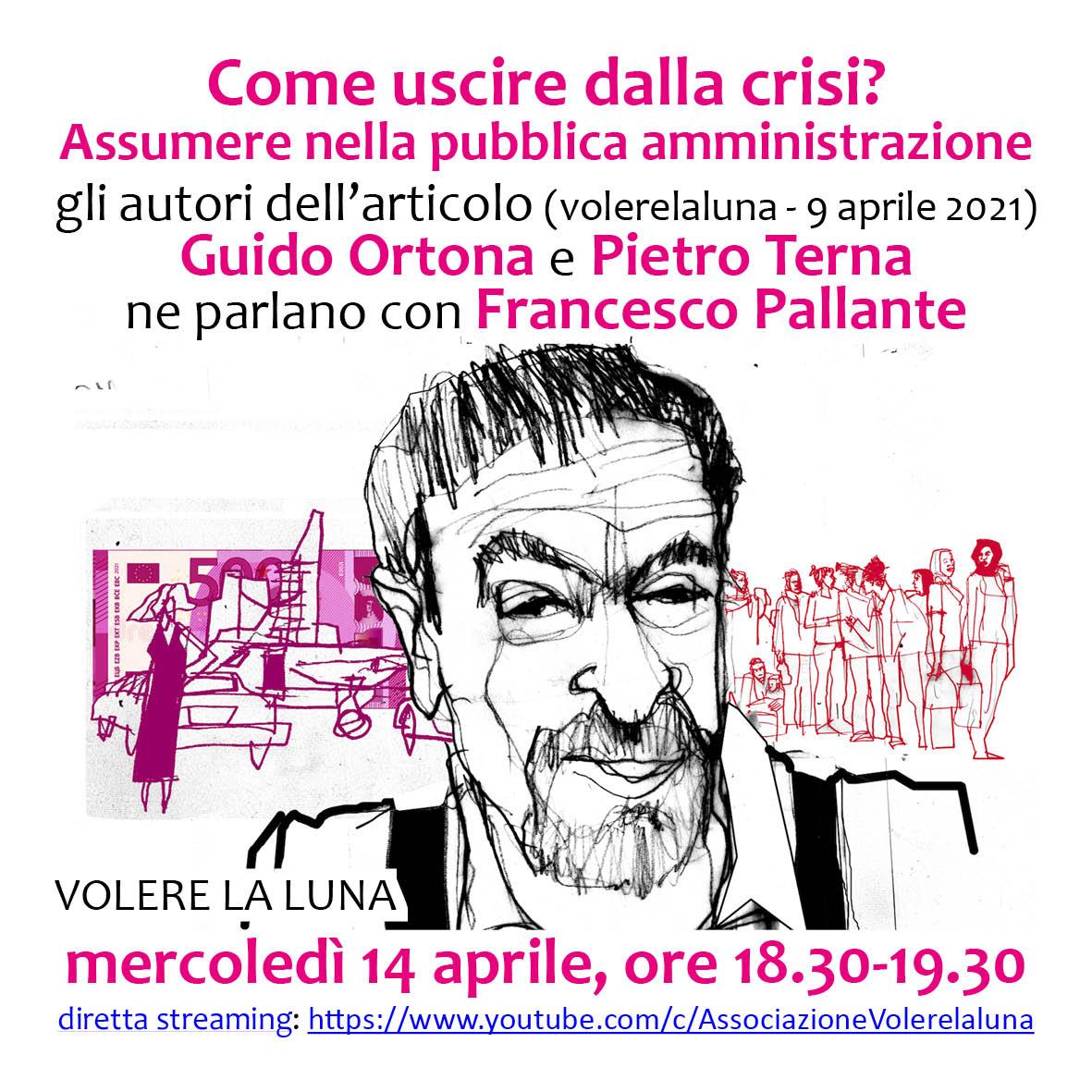 Come uscire dalla crisi? Assumere nella pubblica amministrazione @ www.youtube.com/c/AssociazioneVolerelaluna