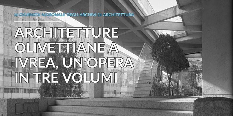Architetture Olivettiane a Ivrea @ Zoom