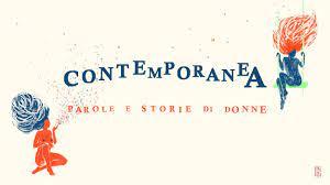 Torna Contemporanea, festival di storie e racconti al femminile