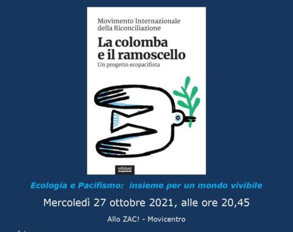 """Per un progetto ecopacifista: presentazione del libro """"La colomba e il ramoscello"""" allo ZAC! d'Ivrea"""